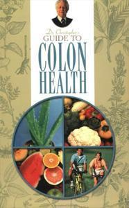 Dr. Christopher's Guide to Colon Health Book