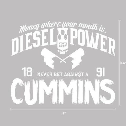 Never Bet Against a Cummins Decal