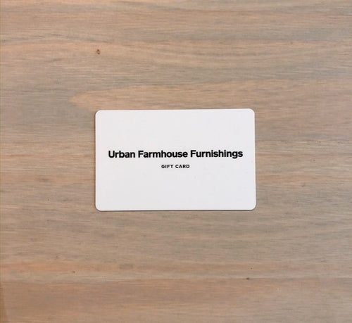 Urban Farmhouse Gift Card - Urban Farmhouse Market