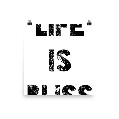 LIFE IS BLISS Poster
