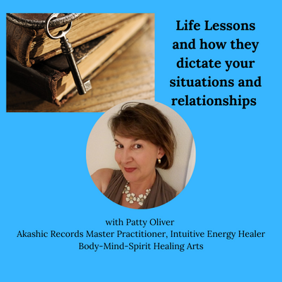 Life Lessons: How they dictate your situations and relationships