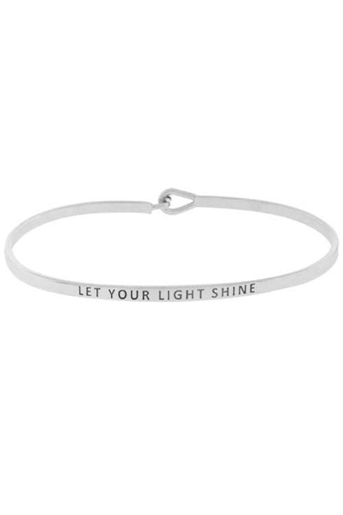 """LET YOUR LIGHT SHINE""-SILVER BANGLE"