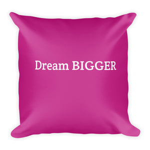 Basic Pillow - Dream Bigger