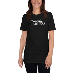 Fiercely FEARLESS (Unisex)