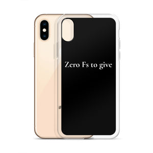iPhone Case - Zero Fs To Give