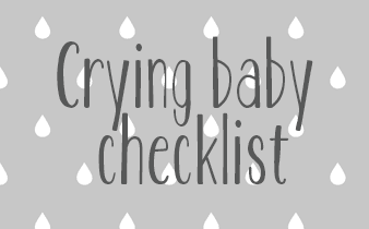Crying baby checklist