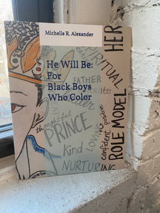 He Will Be: For Black Boys Who Color