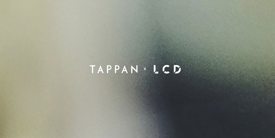LCD X TAPPAN FOR LA DESIGN FESTIVAL