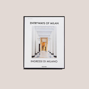 Taschen - Entryways of Milan - Ingressi di Milano, available at LCD.