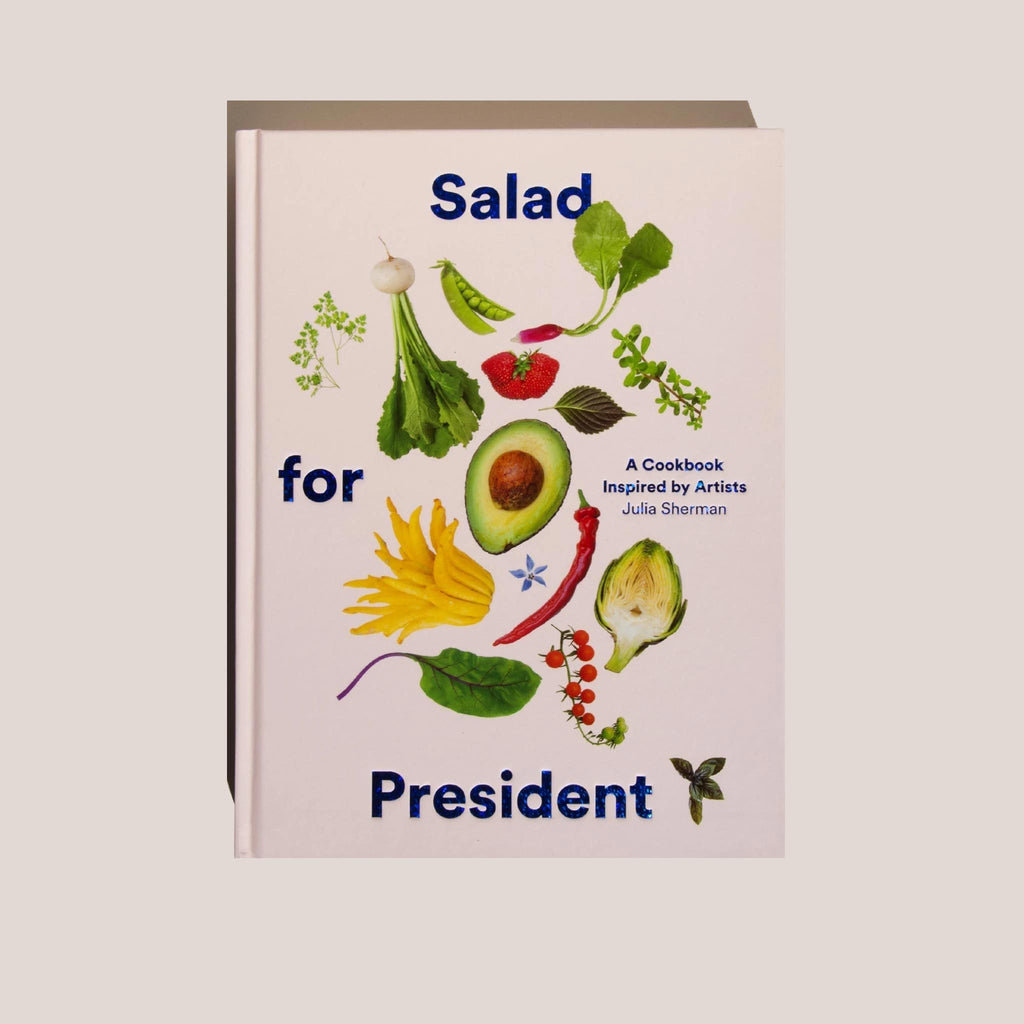 Salad for President by Julia Sherman, front cover, available at LCD.