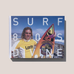 Surfing Photographs From The Eighties by Jeff Divine, available at LCD.