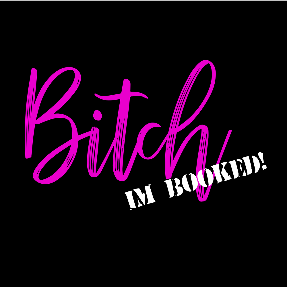 @CandyReinBeauty Bitch I'm Booked!