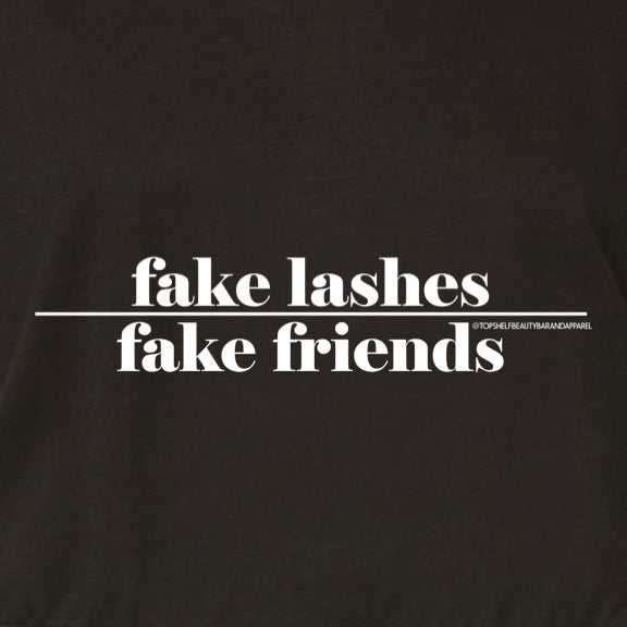Lash Apparel  Fake Lashes over fake friends tee
