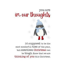 You Are In Our Thoughts Christmas Can Be Tough Card