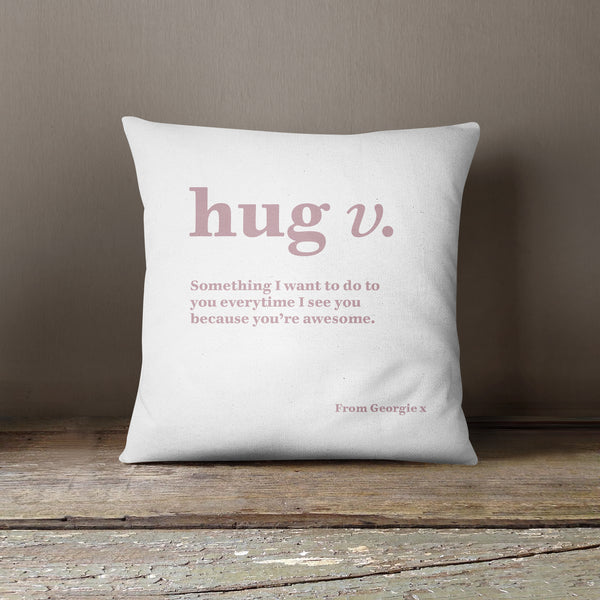 Personalised Hug Definition Cushion - Various Colours