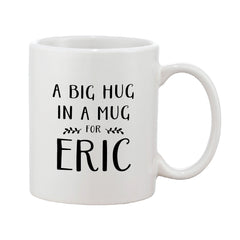 A Big Hug In A Mug Black & White Personalised Mug