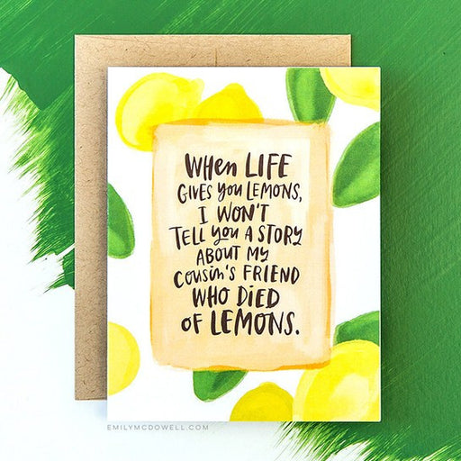 'Died Of Lemons' Empathy Card