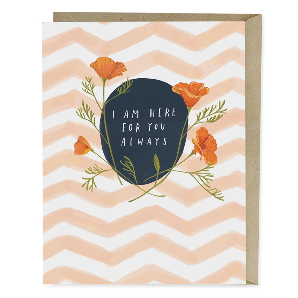 'I Am Here For You Always' Empathy Card