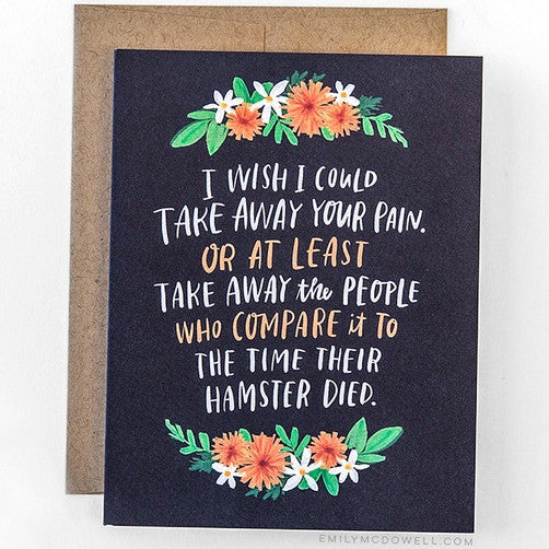 'Take Away Your Pain' Empathy Card