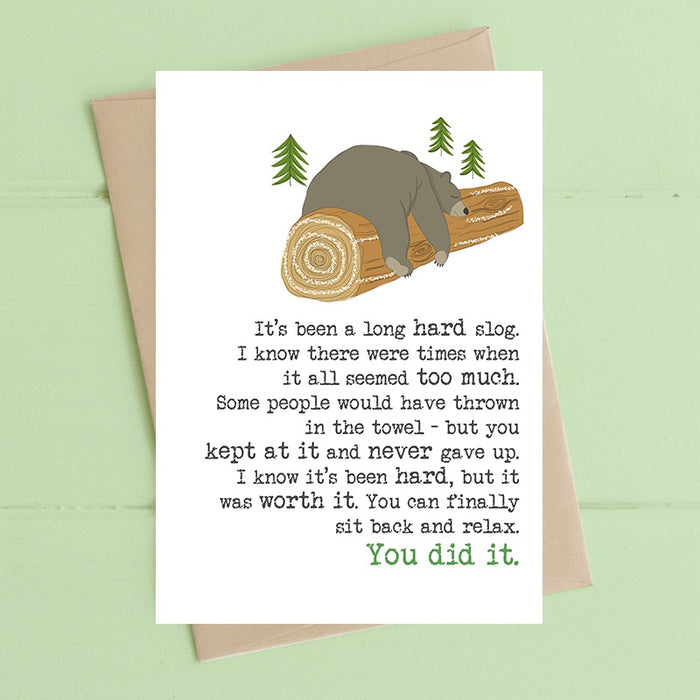 """It's Been A Long Hard Slog"" Card"