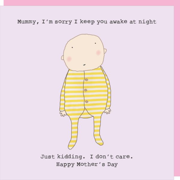 Keep you awake mother's day card