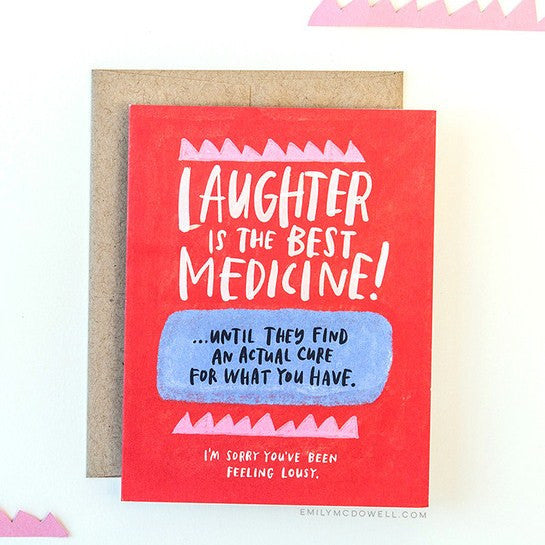'Laughter Is The Best Medicine' Empathy Card
