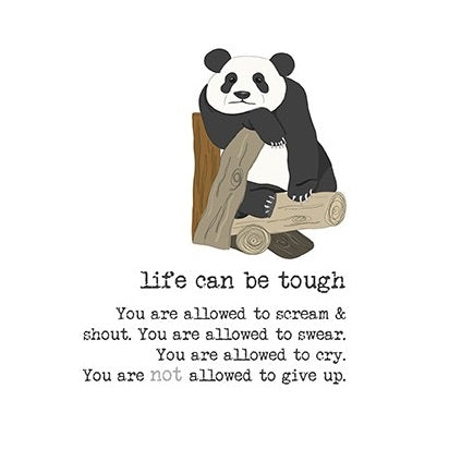 """Life Can Be Tough"" Get Well Card"
