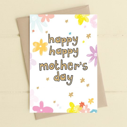Happy Happy Mother's Day Card