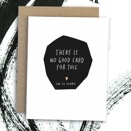 'There Is No Good Card For This' Empathy Card