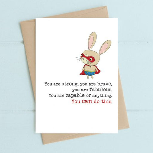 'You Are Strong And Brave' Card