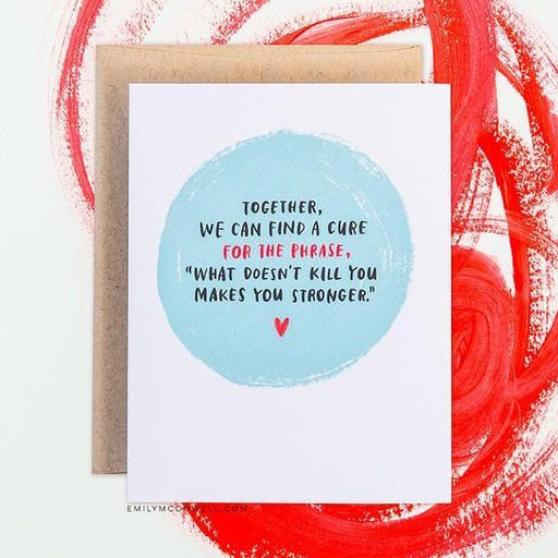 'What Doesn't Kill You' Empathy Card