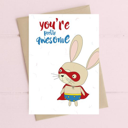 'You're Pretty Awesome' Card