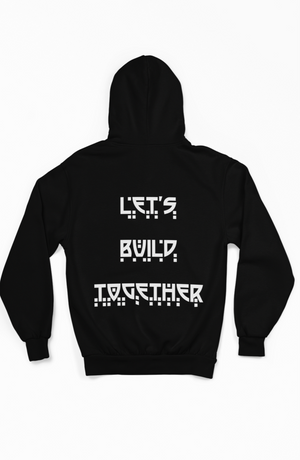 Let's Build Together Hoodie- Yellow Crown