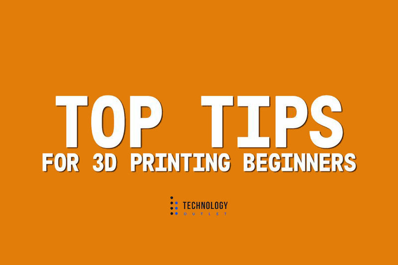 Top Tips for 3D Printing Beginners