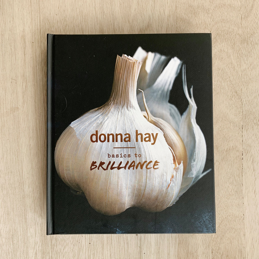 Donna Hay - Basics to Brilliance Hardcover Book Gift Adelaide Delivery