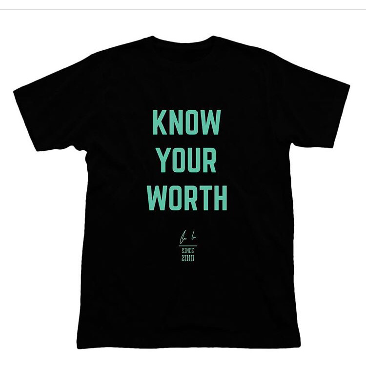 """ Know Your Worth"""