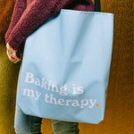 Baking Is My Therapy Tote