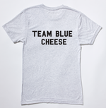 Team Blue Cheese T-Shirt