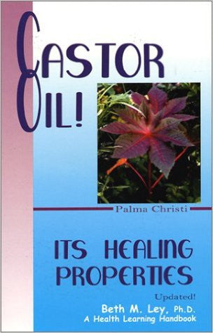 Castor Oil! Its Healing Properties