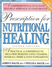 Prescription For Nutritional Healing 4th Ed