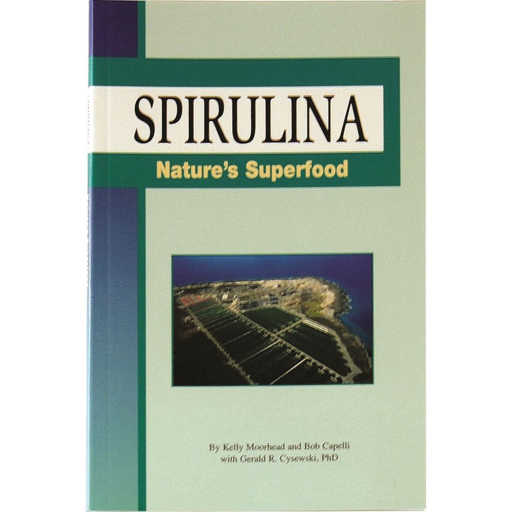 SPIRULINA-NATURES SUPERFOOD BOOK