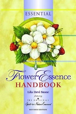 Essential Flower Essence Handbook