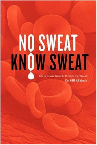 No Sweat, Know Sweat by Dr Bill Akpinar