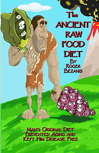 Ancient Raw Food Diet