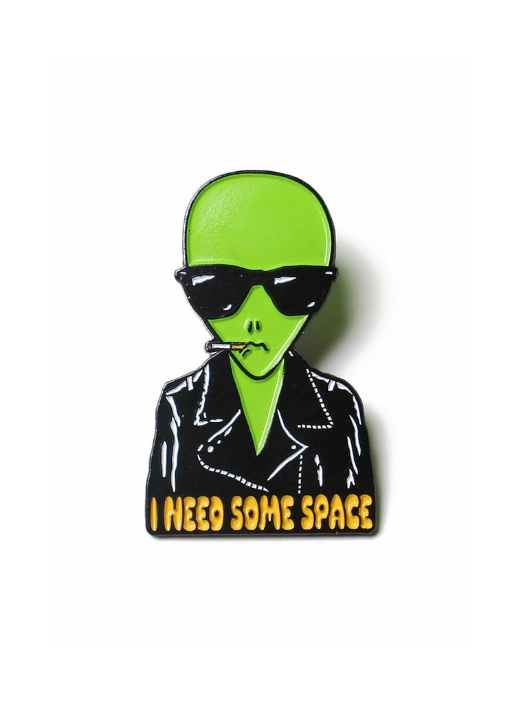 I NEED SOME SPACE PIN