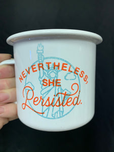 Nevertheless She Persisted Coffee Mug