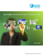 Spotlight on Low Income Consumers Part II Report