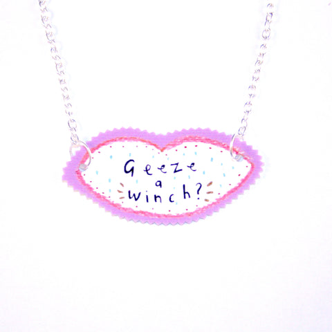 Geeze A Winch Necklace