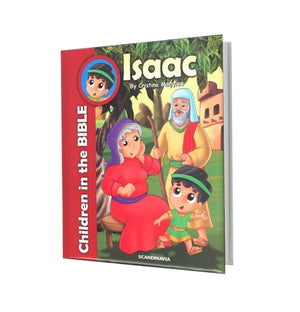 CHILDREN IN THE BIBLE-ISAAC