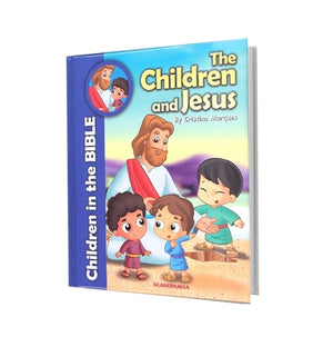 CHILDREN IN THE BIBLE-CHILDREN AND JESUS